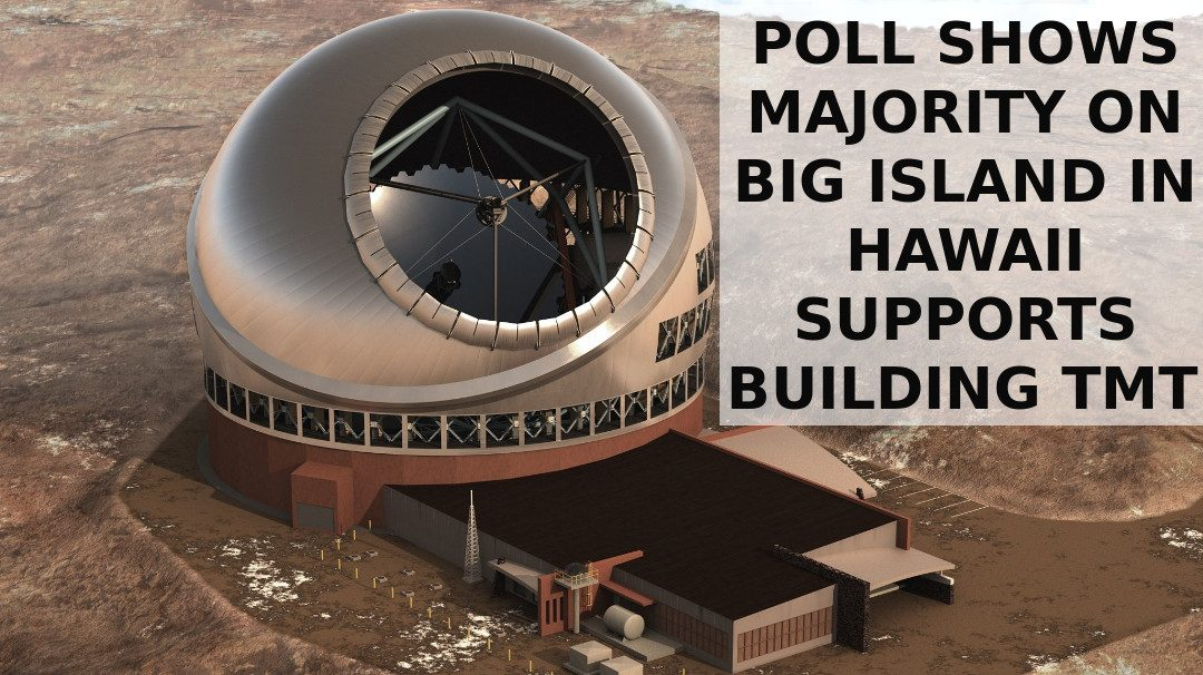 New Poll: Big Island of Hawai'i Support TMT 2–1